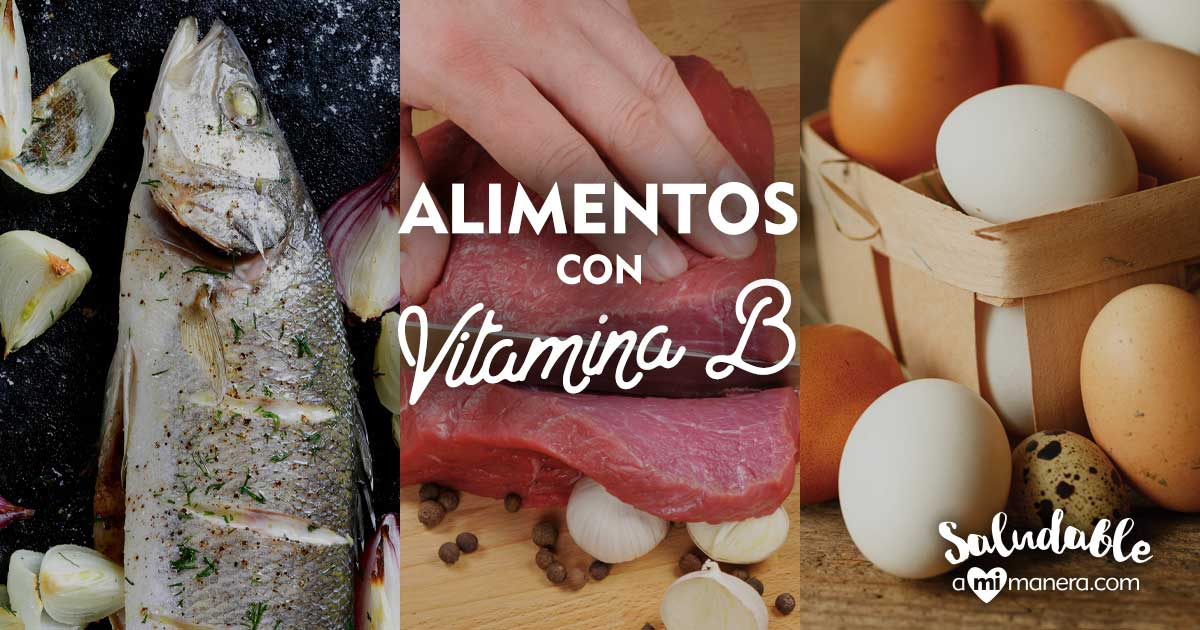 Vitamina B: En Qué Alimentos Encontrarla